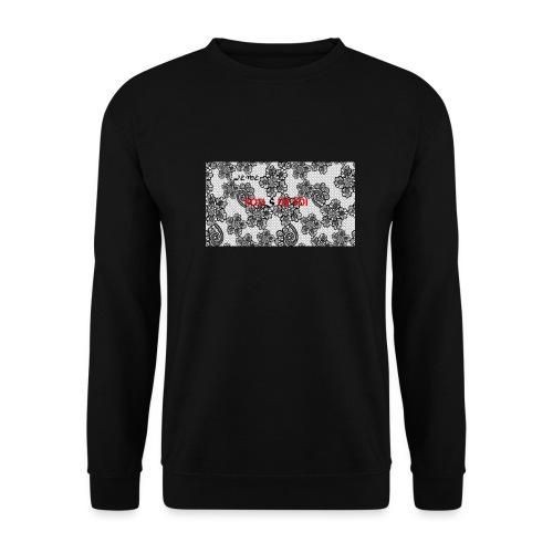 JE ME FOUS DE TOI 3 edite - Sweat-shirt Unisexe