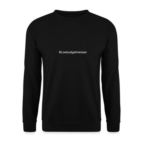 #LowBudgetMeneer Shirt! - Men's Sweatshirt