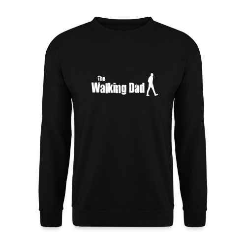 the walking dad white text on black - Unisex Sweatshirt