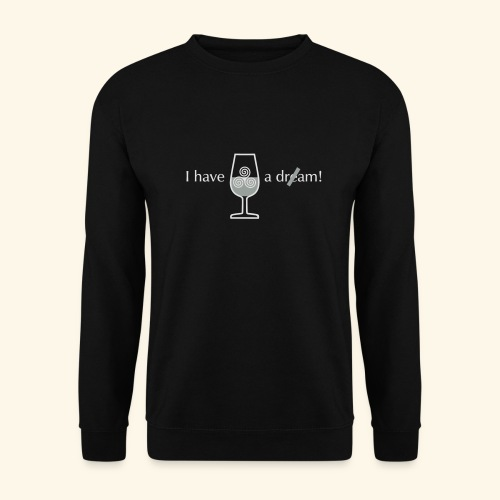 I have a dre(a)m! - Männer Pullover