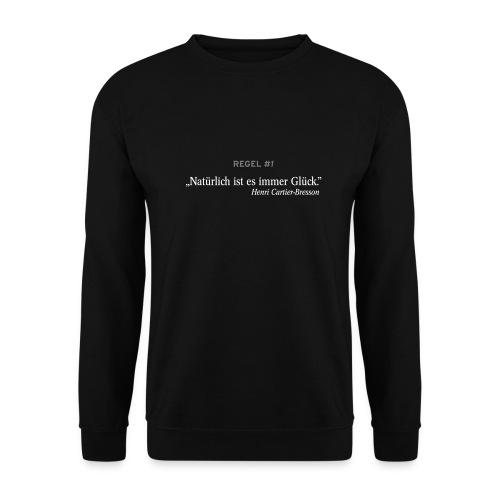 Natürlich ist es immer Glück - Männer Pullover