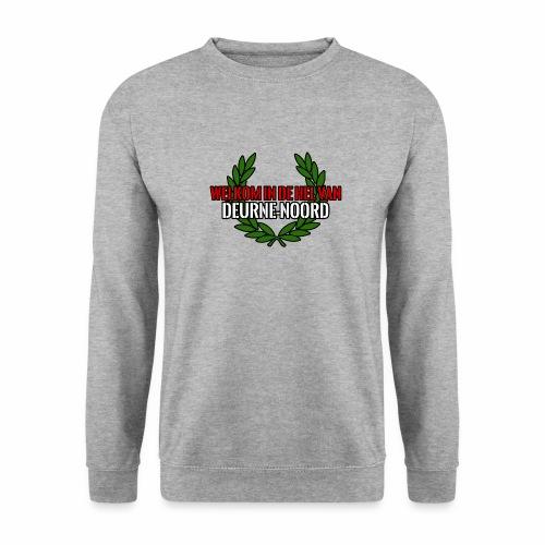 Welkom in de hel van Deurne-Noord - Sweat-shirt Unisex