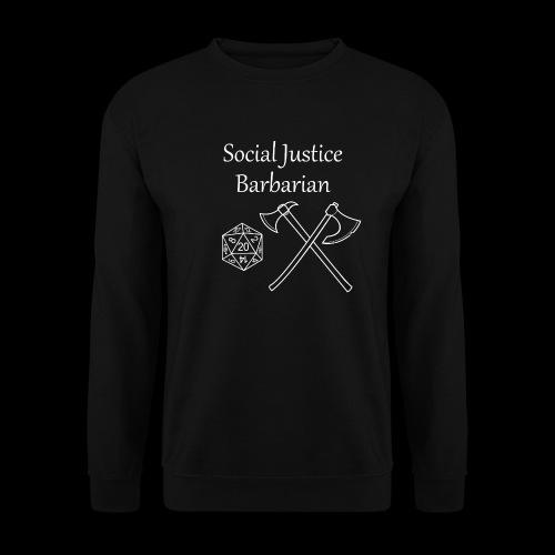 Social Justice Barbarian - Men's Sweatshirt