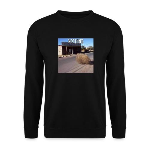 NOTHING - Sweat-shirt Unisex
