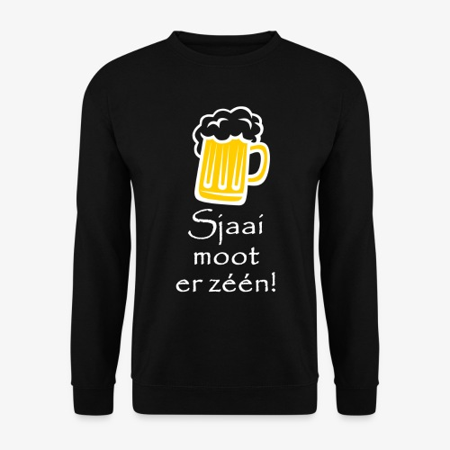 Sjaai moot er zéén - Unisex sweater