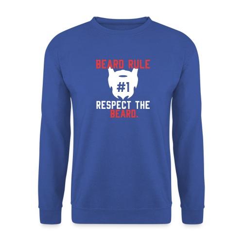 BEARD RULE 1 RESPECT THE RULE - Bart-Regel #1 - Unisex Pullover