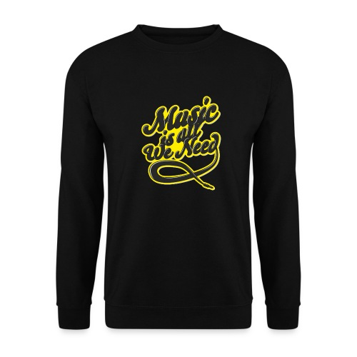 Music Is All We Need - Men's Sweatshirt