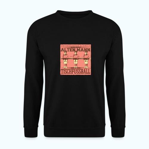 Tischfussball Freunde - Unisex Sweatshirt