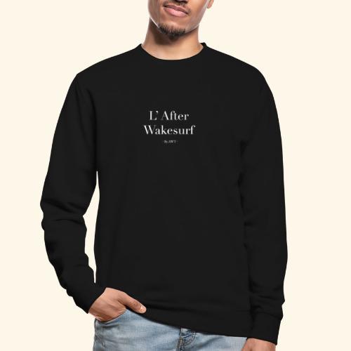 l'after Wakesurf - Sweat-shirt Unisexe