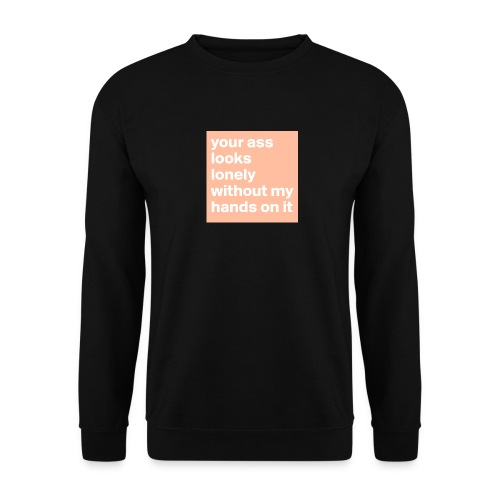 your ass - Mannen sweater