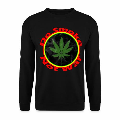 Do Smoke Not War - Unisex Pullover