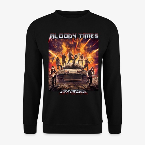 Bloody Times - On A Mission - Men's Sweatshirt