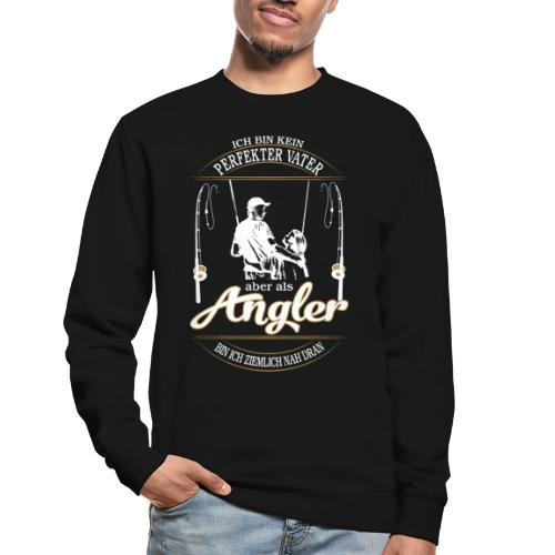 Angler Perfekter Vater - Papa und Angler Sprüche - Unisex Pullover