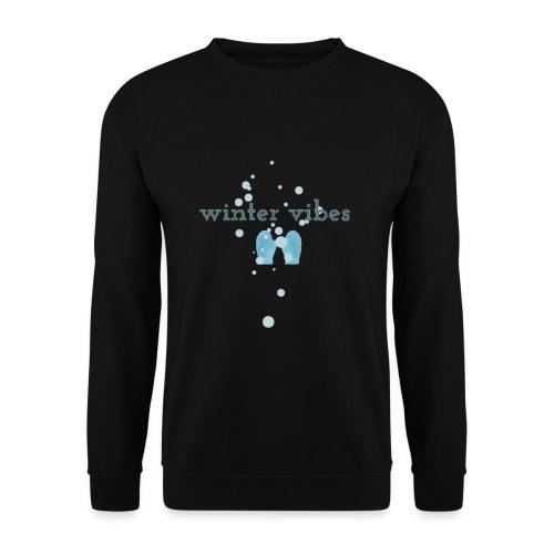 winter vibes - Sweat-shirt Unisexe