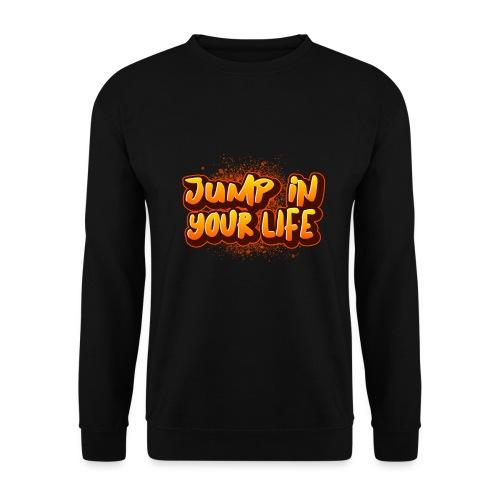 La vie... - Sweat-shirt Unisexe