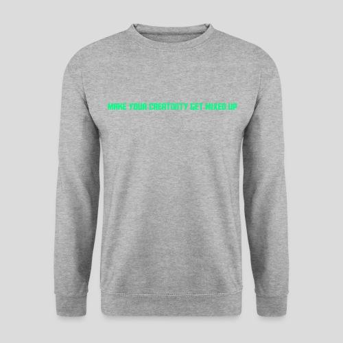 Get Mixed Up - Unisex Sweatshirt