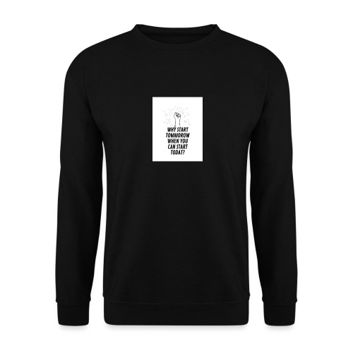 Why wait with accomplishing your dreams? - Unisex sweater