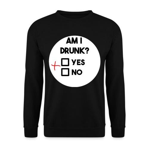 Am I drunk? - Unisex Sweatshirt