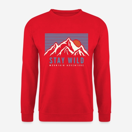 mountain stay wild - Unisex Pullover
