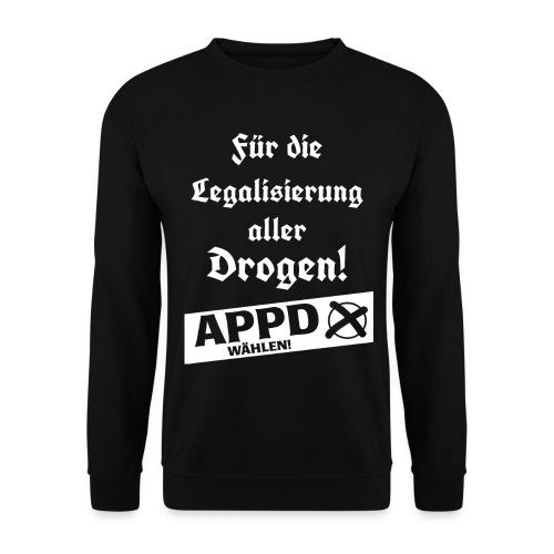 Legalisierung aller Drogen! APPD wählen! - Unisex Pullover