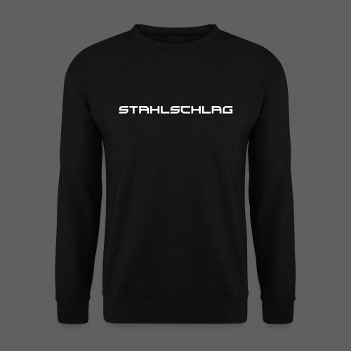 STAHLSCHLAG Text - Unisex Sweatshirt