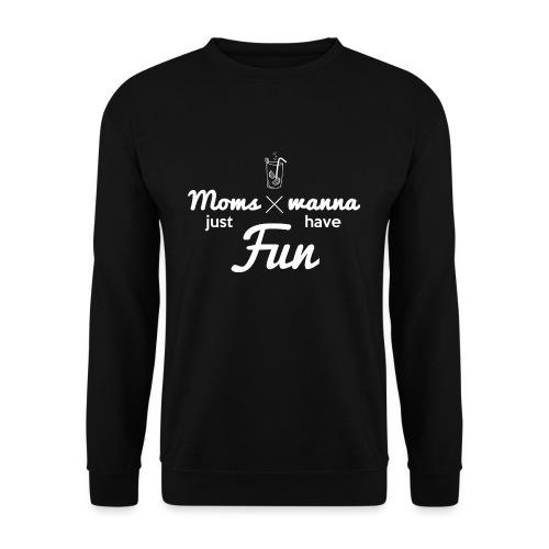 Sweat pour Maman Fun - Sweat-shirt Unisexe