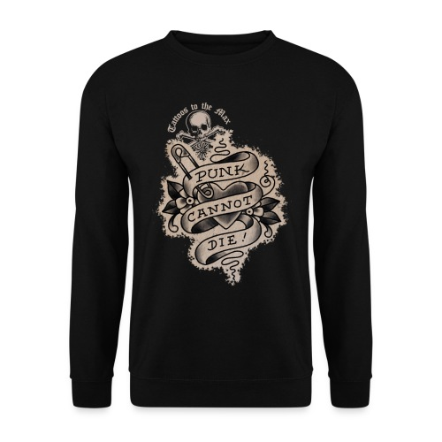 Punk cannot die! Tattoos to the Max - Unisex Pullover