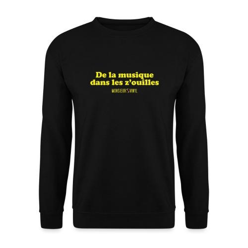Collection De la musique dans les z'ouilles - Sweat-shirt Unisexe
