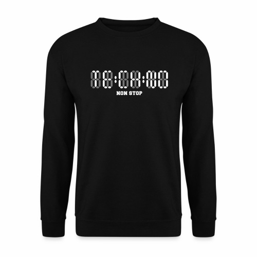 Techno Non Stop Digital Uhr - all night all day - Unisex Pullover