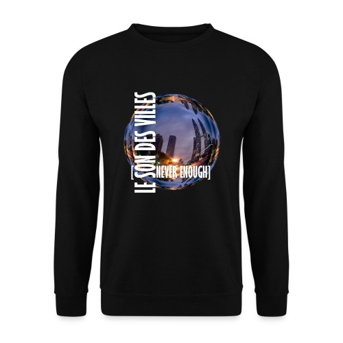 Le Son Des Villes :world - Sweat-shirt Unisexe