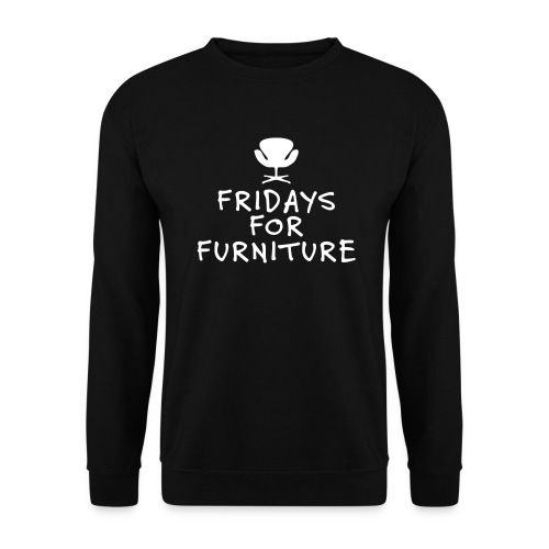 Fridays for Furniture - Unisextröja