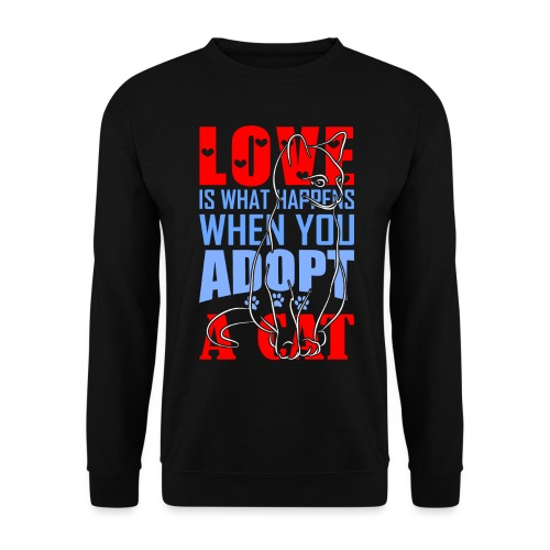 Love is what happens when you adopt a cat - Unisex Pullover