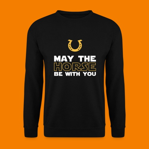 May the horse be with you - Unisextröja