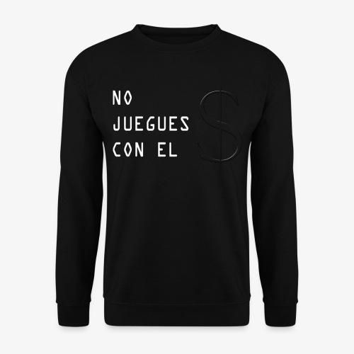 NO JUEGUES CON EL DINERO - Sudadera unisex