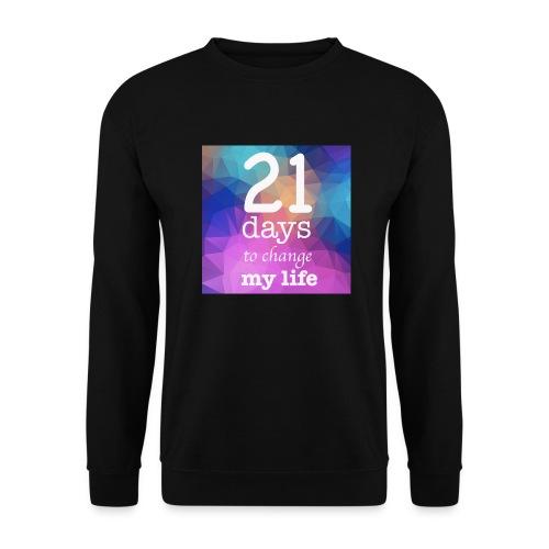 21 days to change my life - Felpa unisex