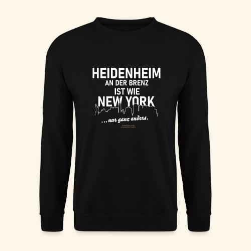Heidenheim 💖 an der Brenz ist wie NewYork - Unisex Pullover