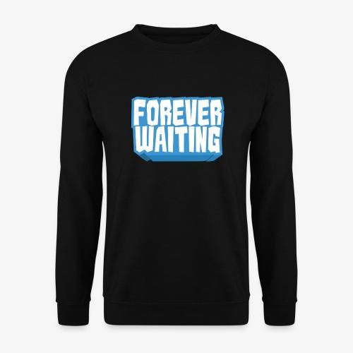 Forever Waiting - Unisex Sweatshirt