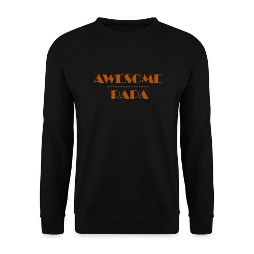 awesome papa 1 - Unisex Sweatshirt