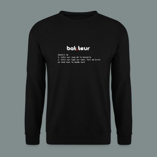 Définition du batteur - cadeau pour batteur - Sweat-shirt Unisexe