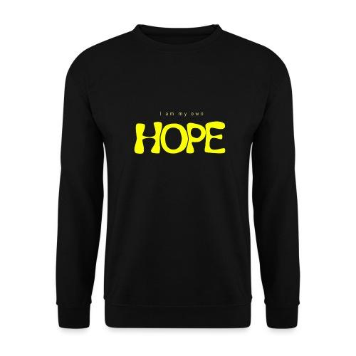 I Am My Own Hope - Unisex Sweatshirt