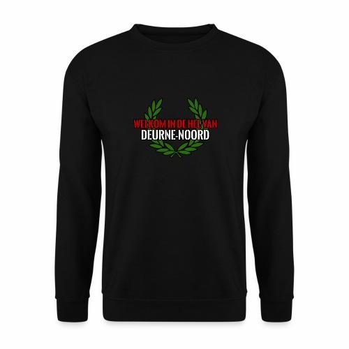 Welkom in de hel van Deurne-Noord - Sweat-shirt Unisexe