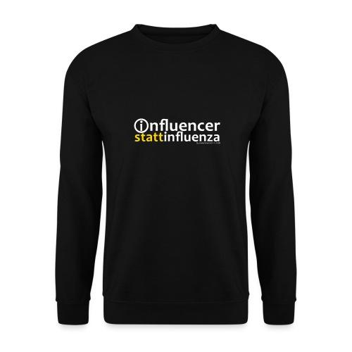 INFLUENCER! - Unisex Pullover