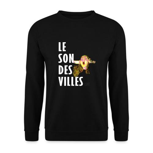 Le Son Des VIlles - Sweat-shirt Unisexe
