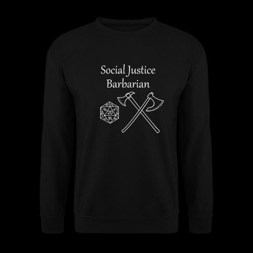 Social Justice Barbarian - Unisex Sweatshirt
