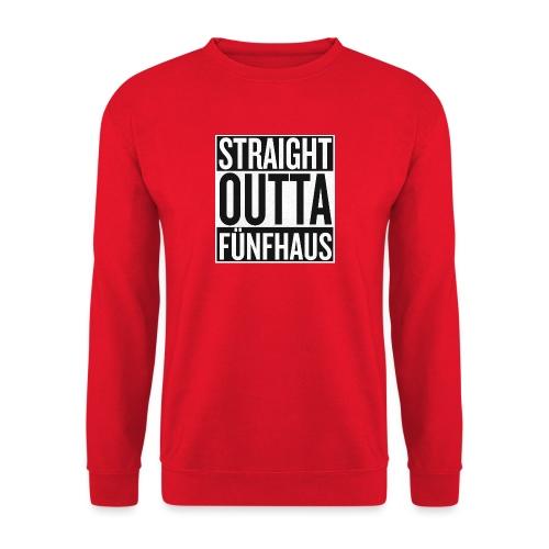 Straight Outta Fünfhaus - Unisex Pullover