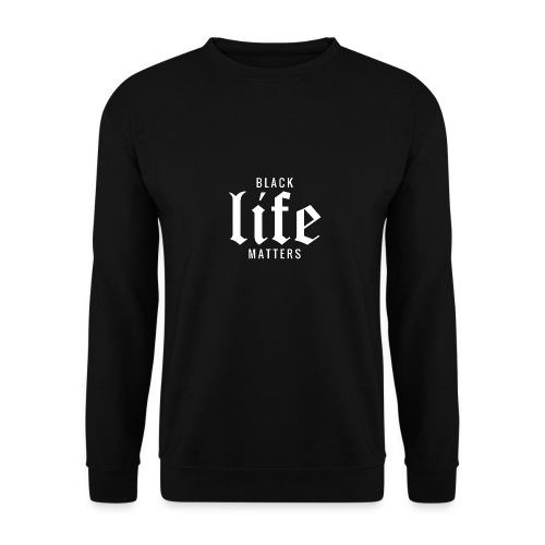 BLACK LIFE MATTERS - Unisex Pullover