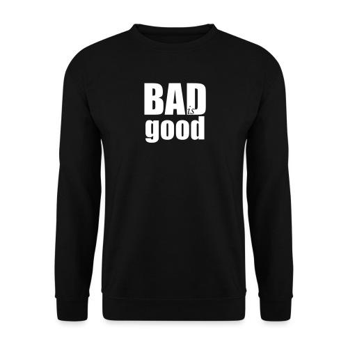 BADISGOOD - Sweat-shirt Unisexe