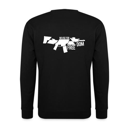 No Use For Freedom - Unisex Sweatshirt