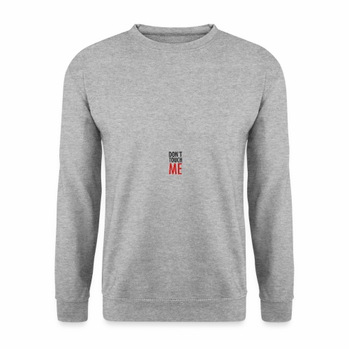 Don't Touch ME - Männer Pullover
