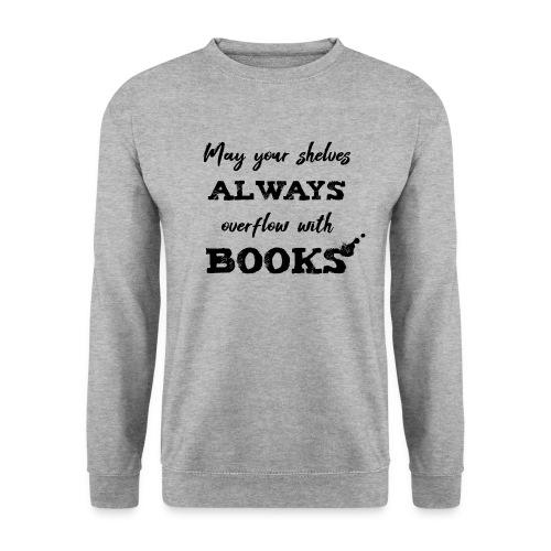 0040 Always full bookshelves   Bücherstapel - Men's Sweatshirt